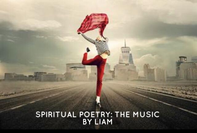 Spiritual Poetry: The Music