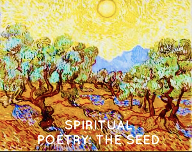 Spiritual Poetry: The Seed