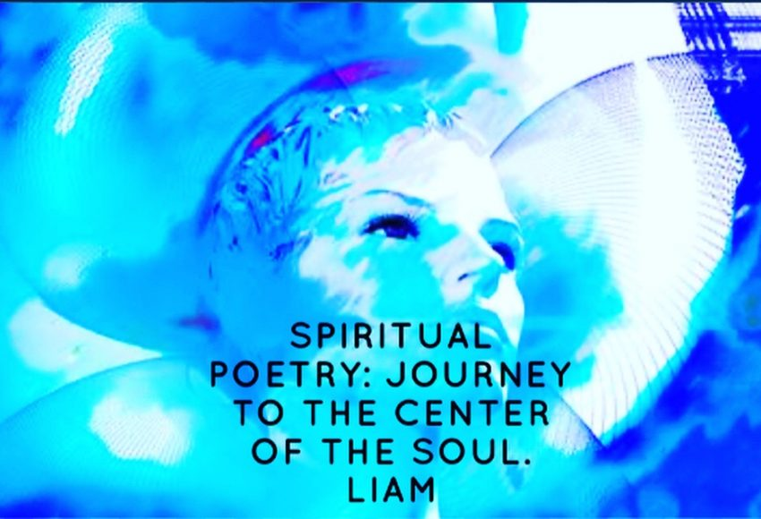 Spiritual Poetry: Journey to the Center of the Soul