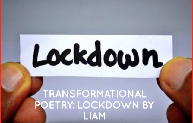 Transformational Poetry: Lockdown