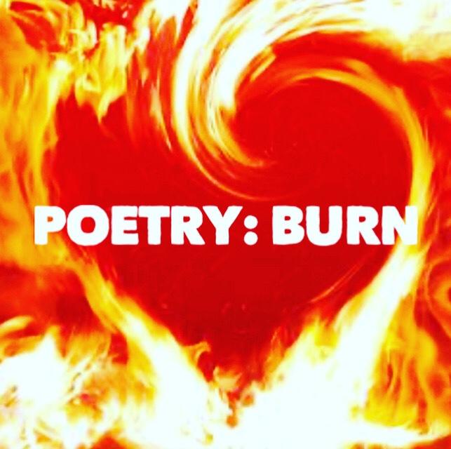 Poetry: Burn