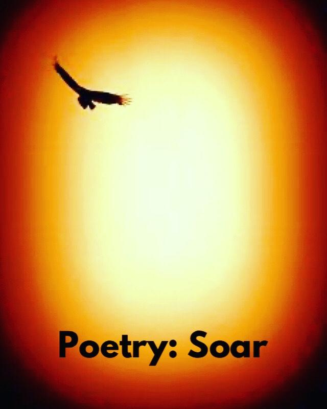 Poetry: Soar