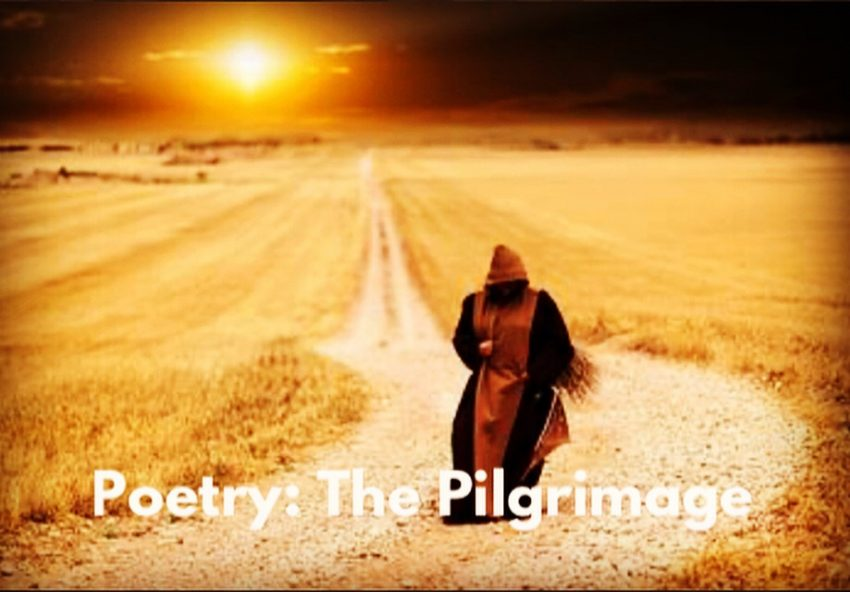 Poetry: The Pilgrimage