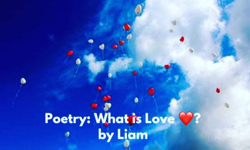 Poetry: What is Love? ❤️