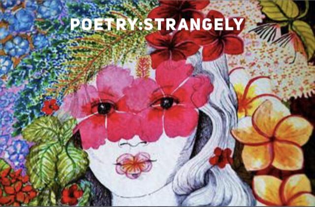 Poetry: Strangely