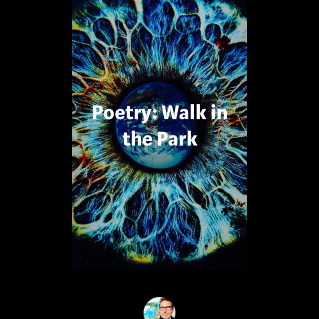 Poetry: Walk in the Park