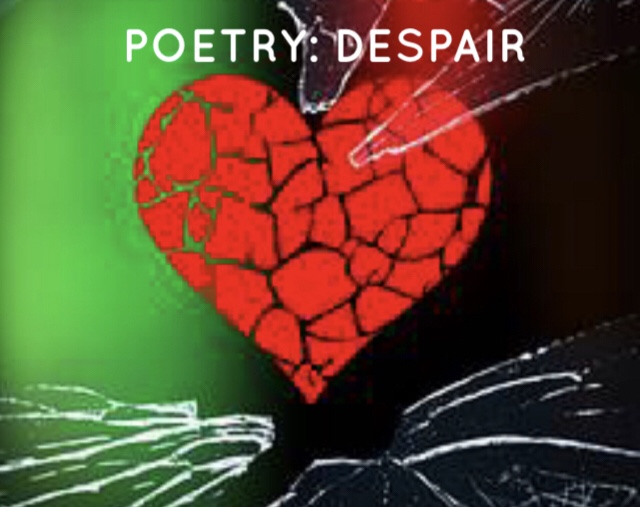 Poetry: Despair