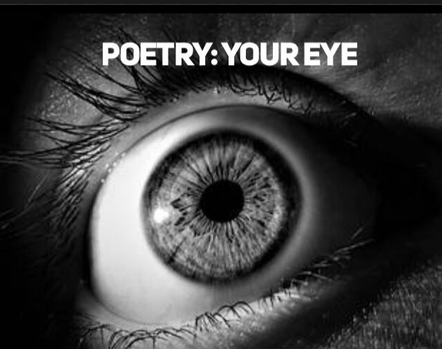 Poetry: The Eye