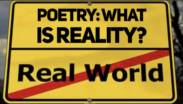 Poetry: What is Reality?