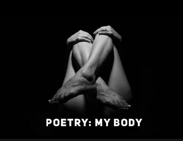 Poetry: My Body