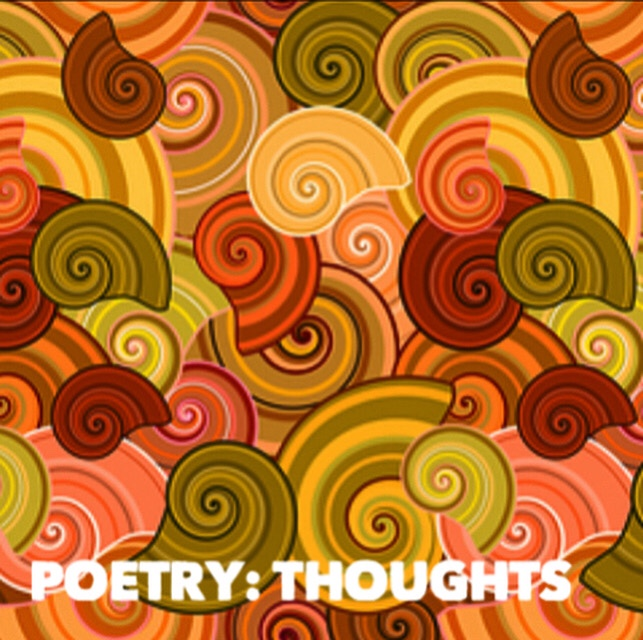 Poetry: Thoughts