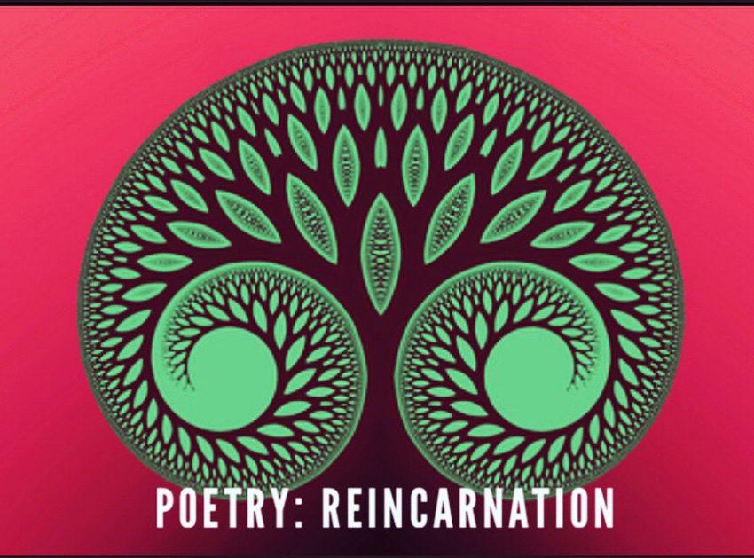 Poetry: Reincarnation