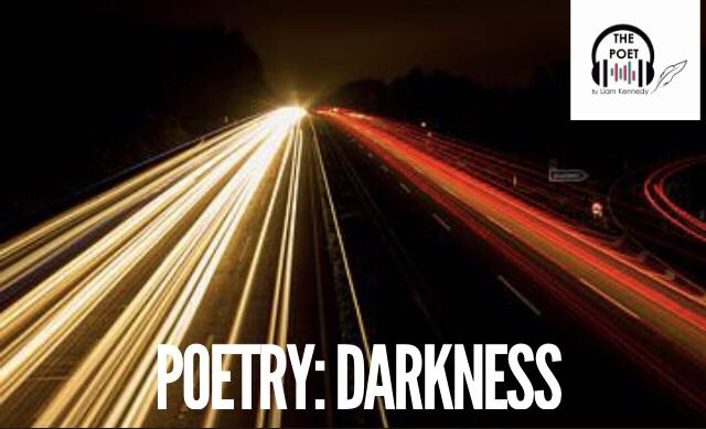 Poetry: Darkness