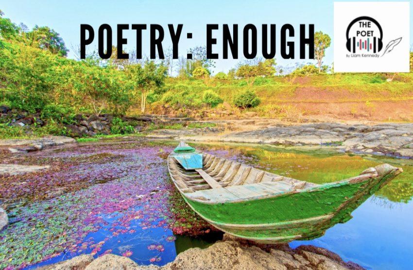 Poetry: Enough